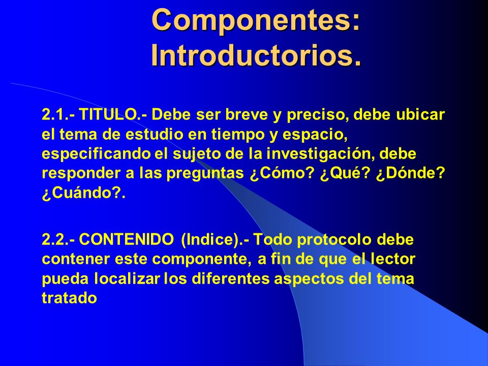 Componentes: Introductorios.