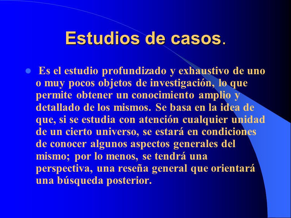 Estudios de casos.