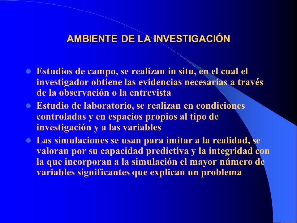AMBIENTE DE LA INVESTIGACIÓN