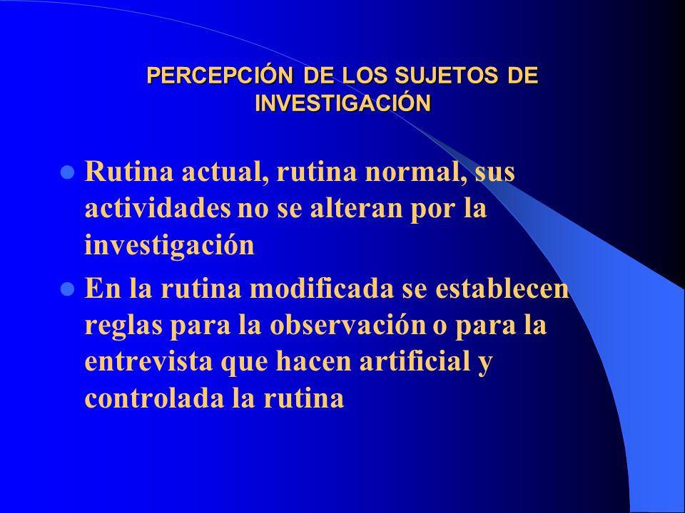 PERCEPCIÓN DE LOS SUJETOS DE INVESTIGACIÓN