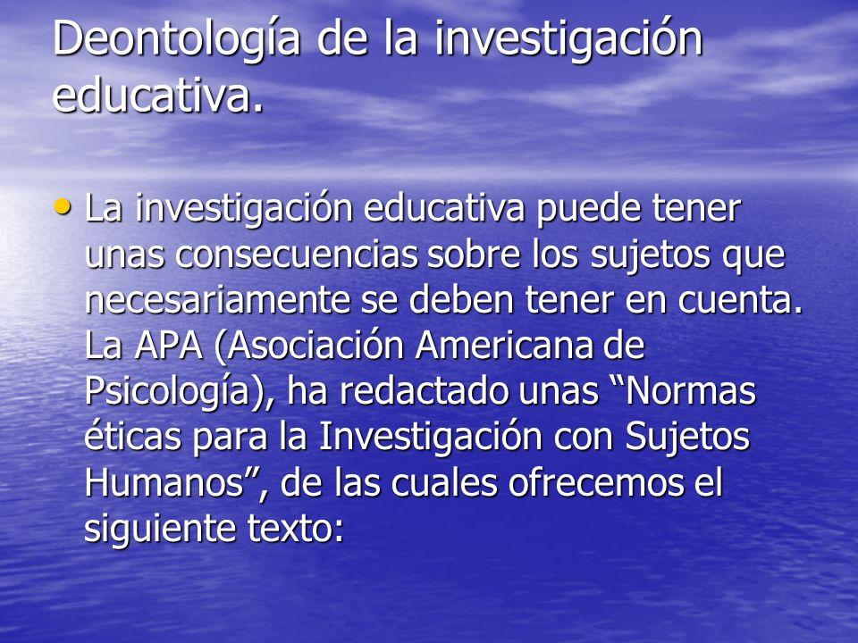 Deontología de la investigación educativa.
