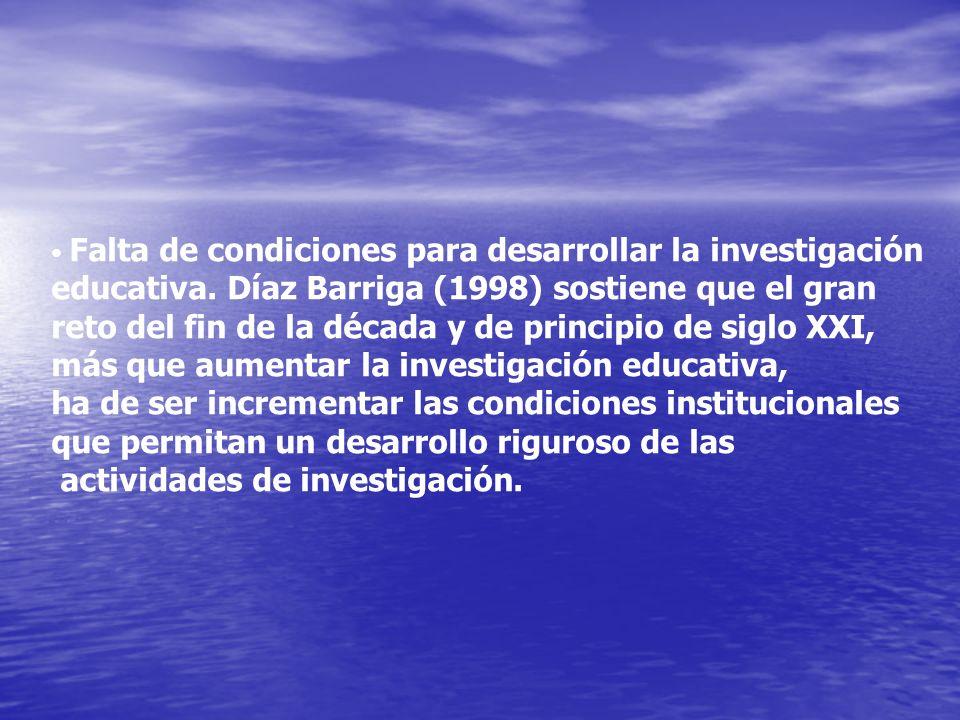 educativa. Díaz Barriga (1998) sostiene que el gran
