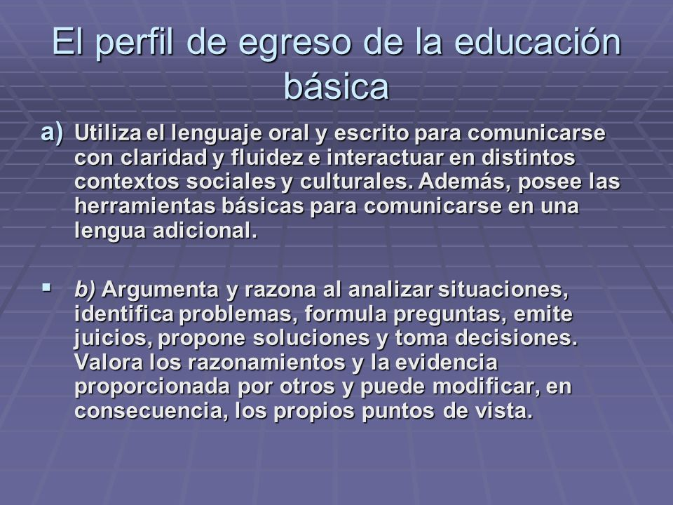El perfil de egreso de la educación básica