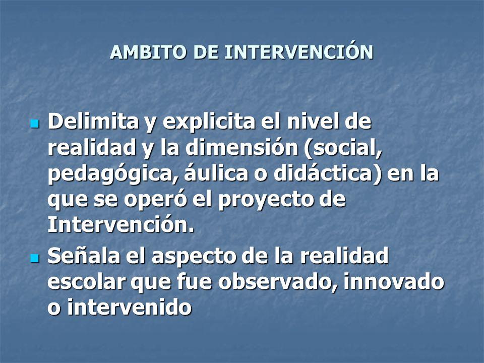 AMBITO DE INTERVENCIÓN