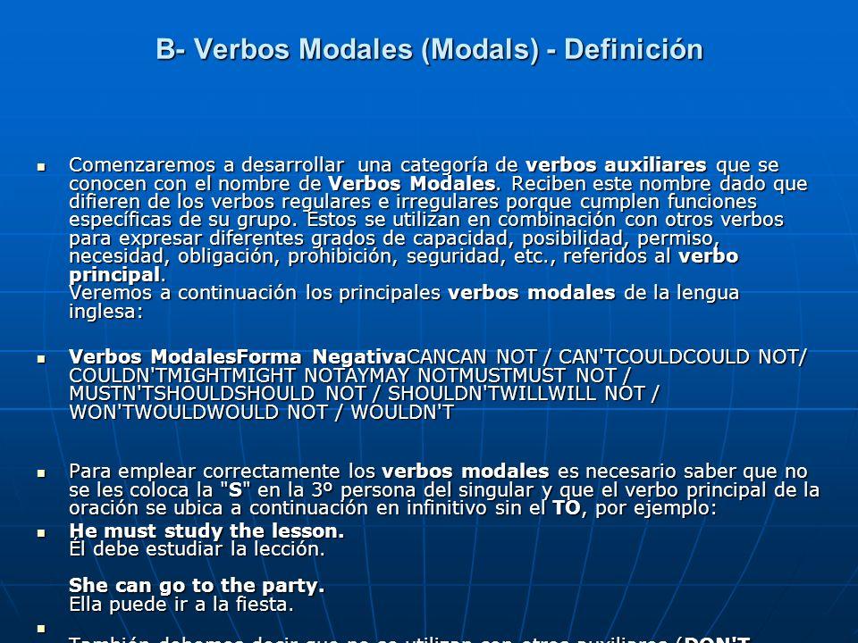 B- Verbos Modales (Modals) - Definición