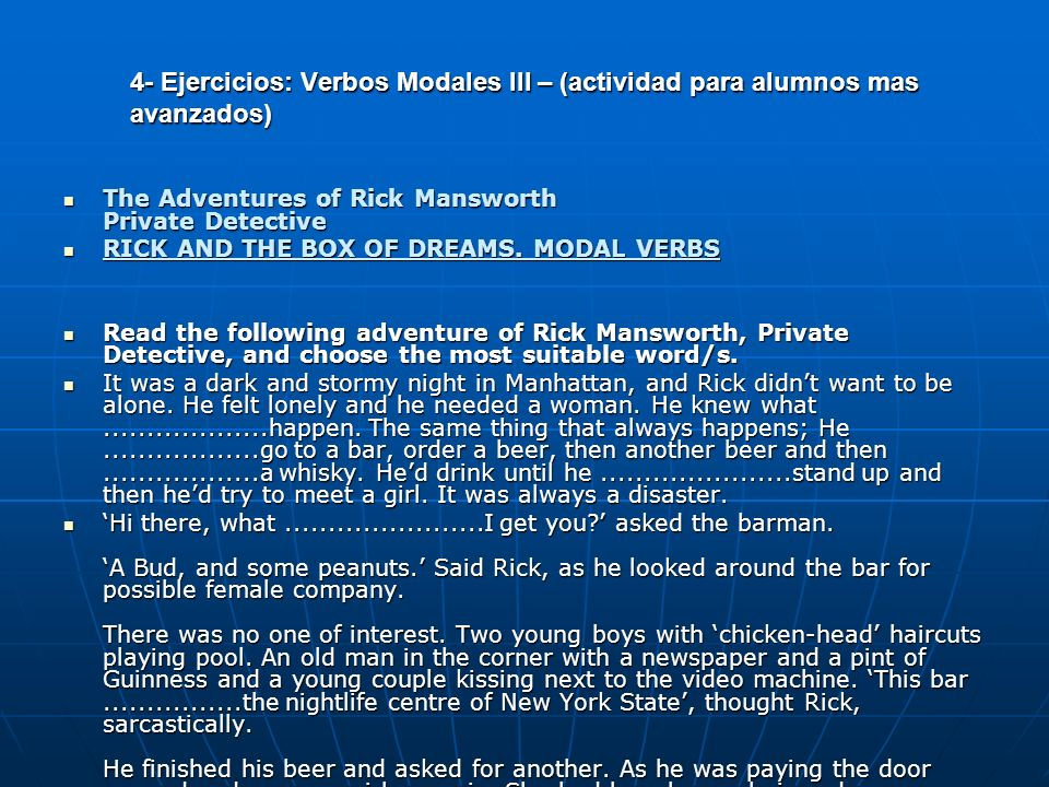 4- Ejercicios: Verbos Modales III – (actividad para alumnos mas avanzados)