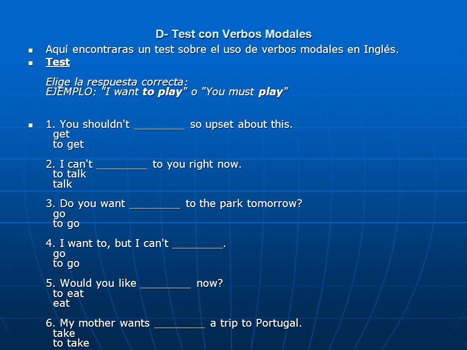 D- Test con Verbos Modales