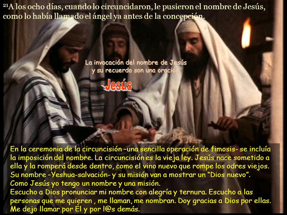 La invocación del nombre de Jesús y su recuerdo son una oración.