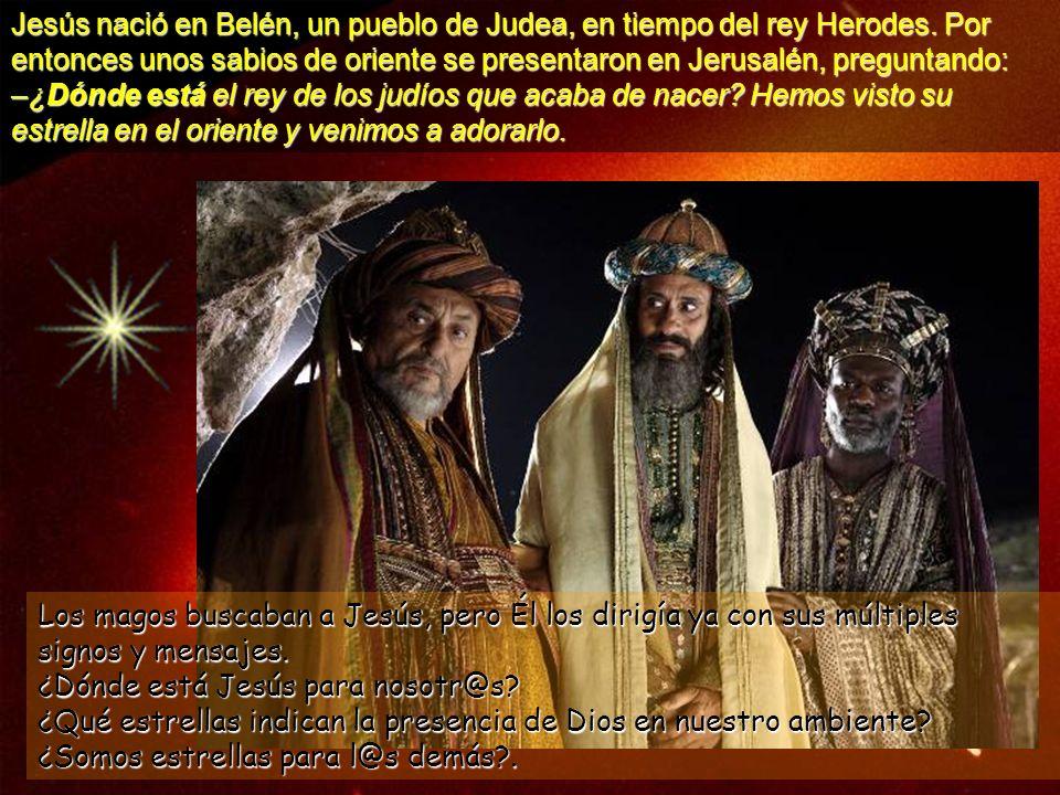 Jesús nació en Belén, un pueblo de Judea, en tiempo del rey Herodes