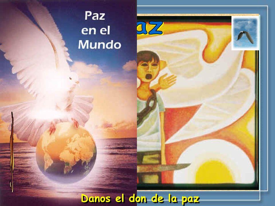 Paz Danos el don de la paz