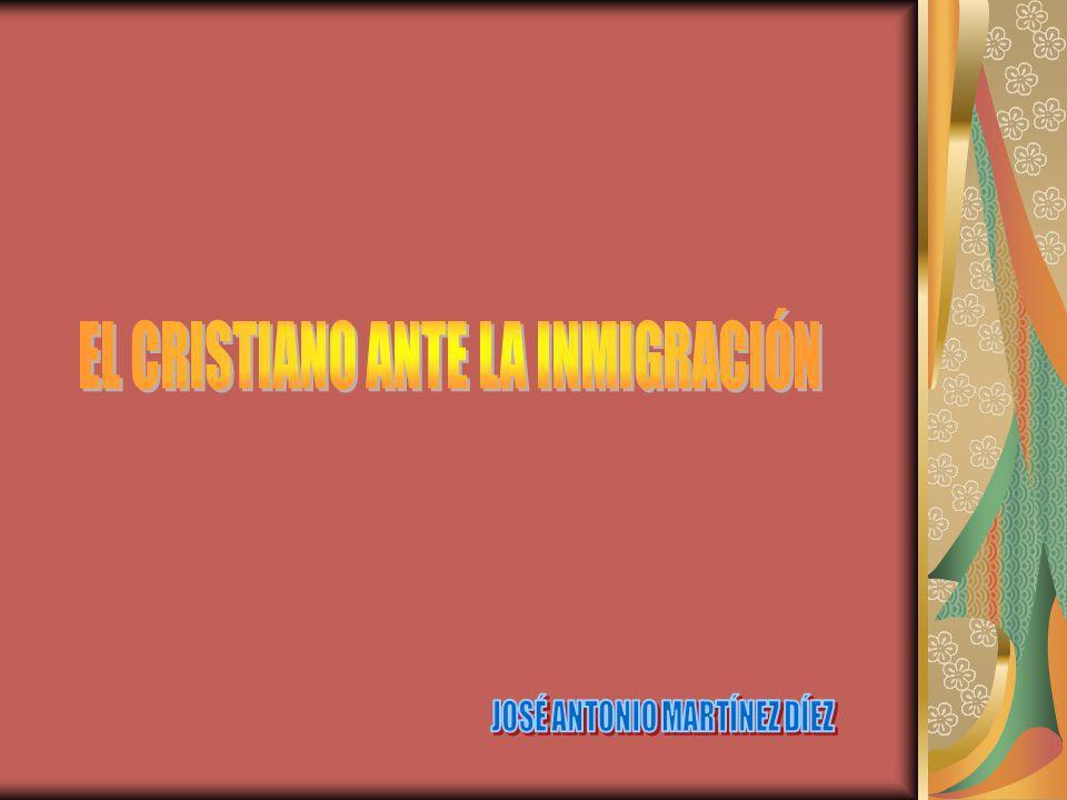 EL CRISTIANO ANTE LA INMIGRACIÓN