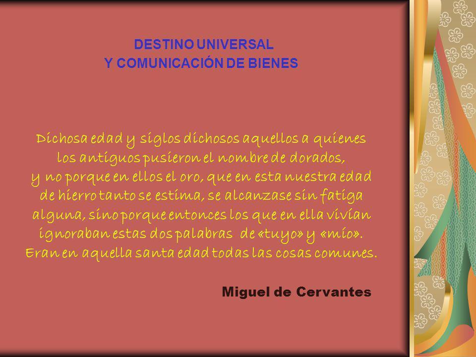 DESTINO UNIVERSAL Y COMUNICACIÓN DE BIENES