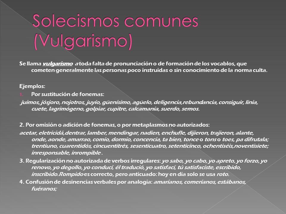 Solecismos comunes (Vulgarismo)