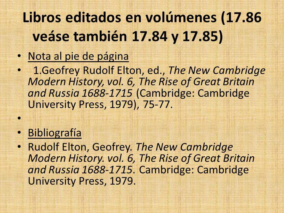 Libros editados en volúmenes (17.86 veáse también 17.84 y 17.85)