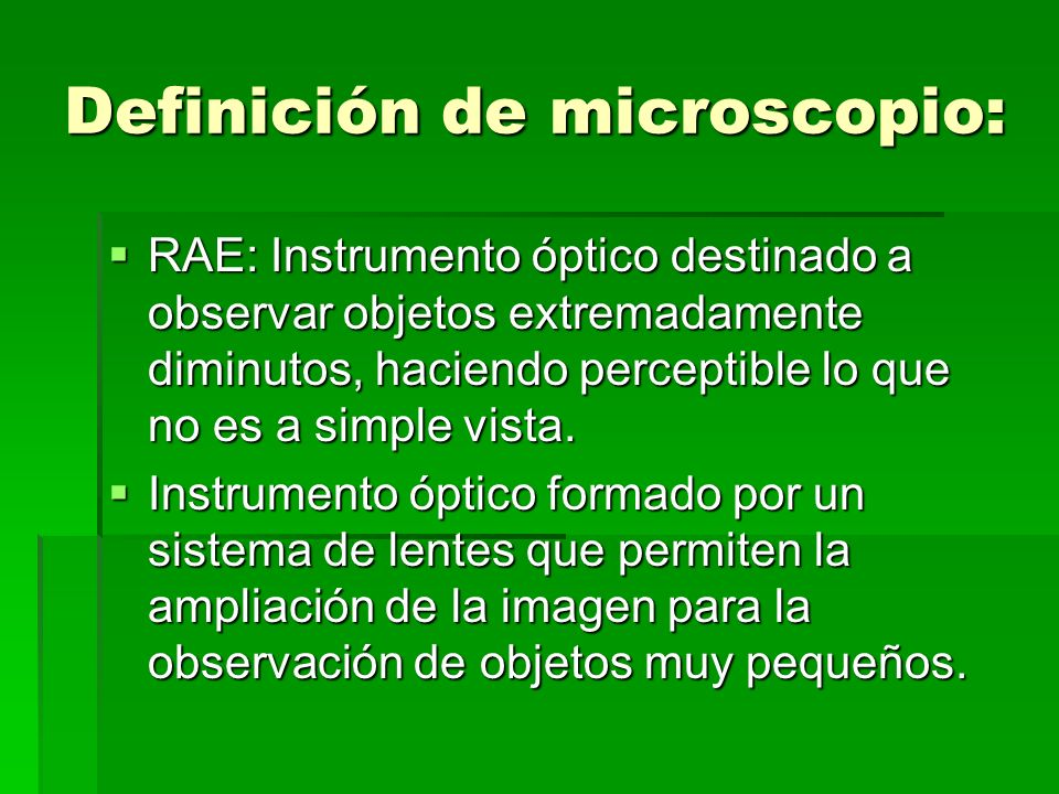 Definición de microscopio: