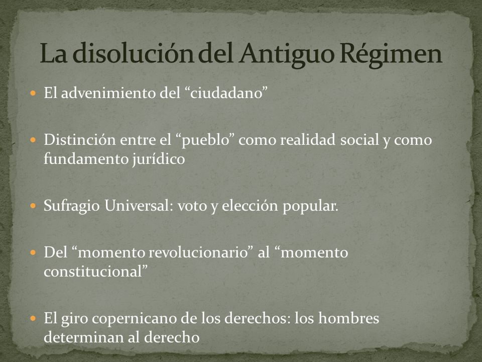La disolución del Antiguo Régimen