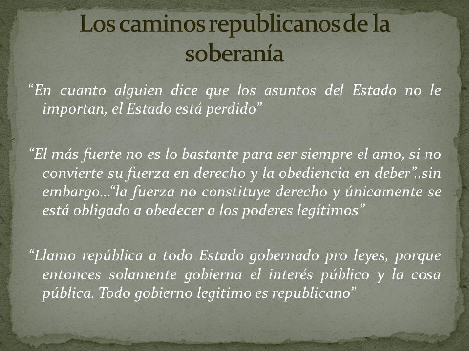 Los caminos republicanos de la soberanía