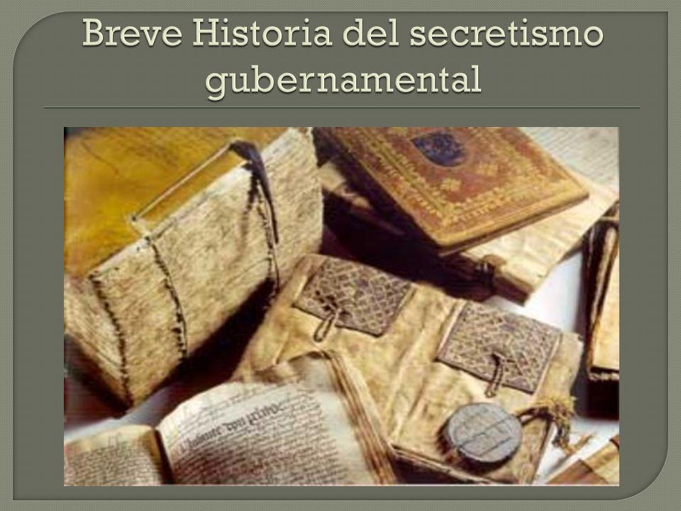 Breve Historia del secretismo gubernamental