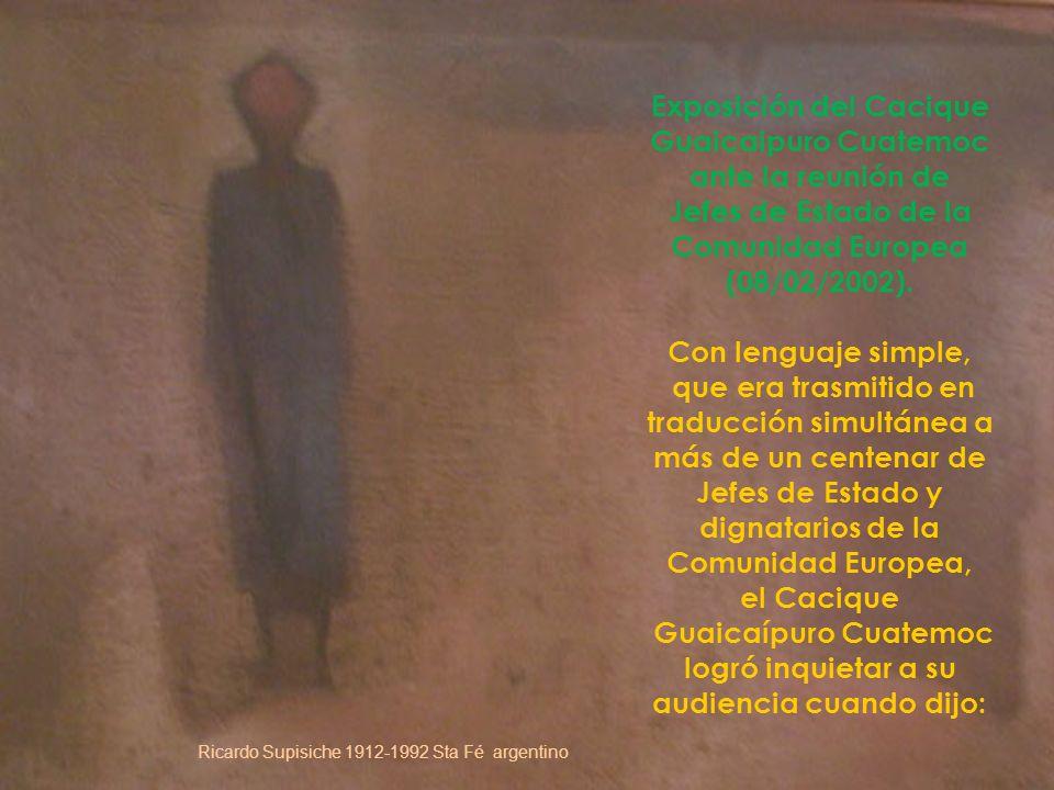 Exposición del Cacique Guaicaipuro Cuatemoc ante la reunión de