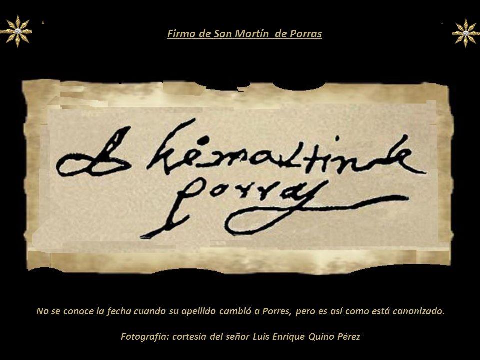 Firma de San Martín de Porras