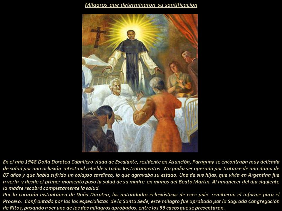 Milagros que determinaron su santificación