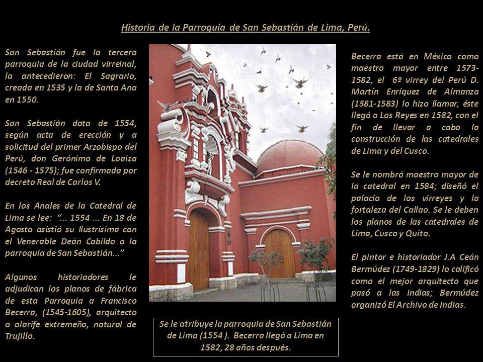 Historia de la Parroquia de San Sebastián de Lima, Perú.