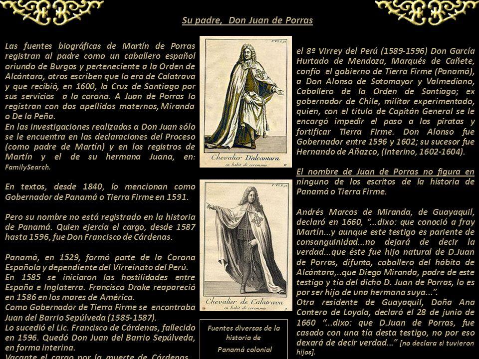 Su padre, Don Juan de Porras