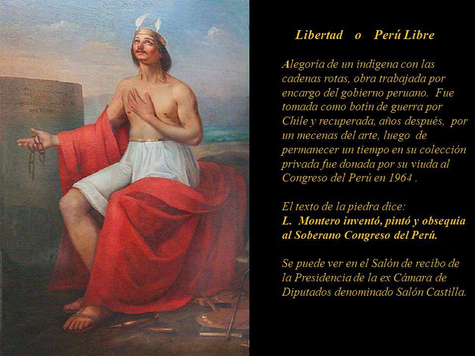 Libertad o Perú Libre Alegoría de un indígena con las cadenas rotas, obra trabajada por encargo del gobierno peruano.