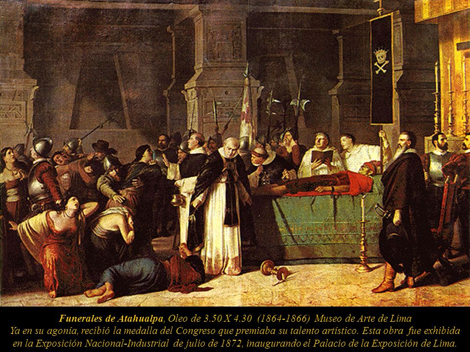 Funerales de Atahualpa, Oleo de 3. 50 X 4