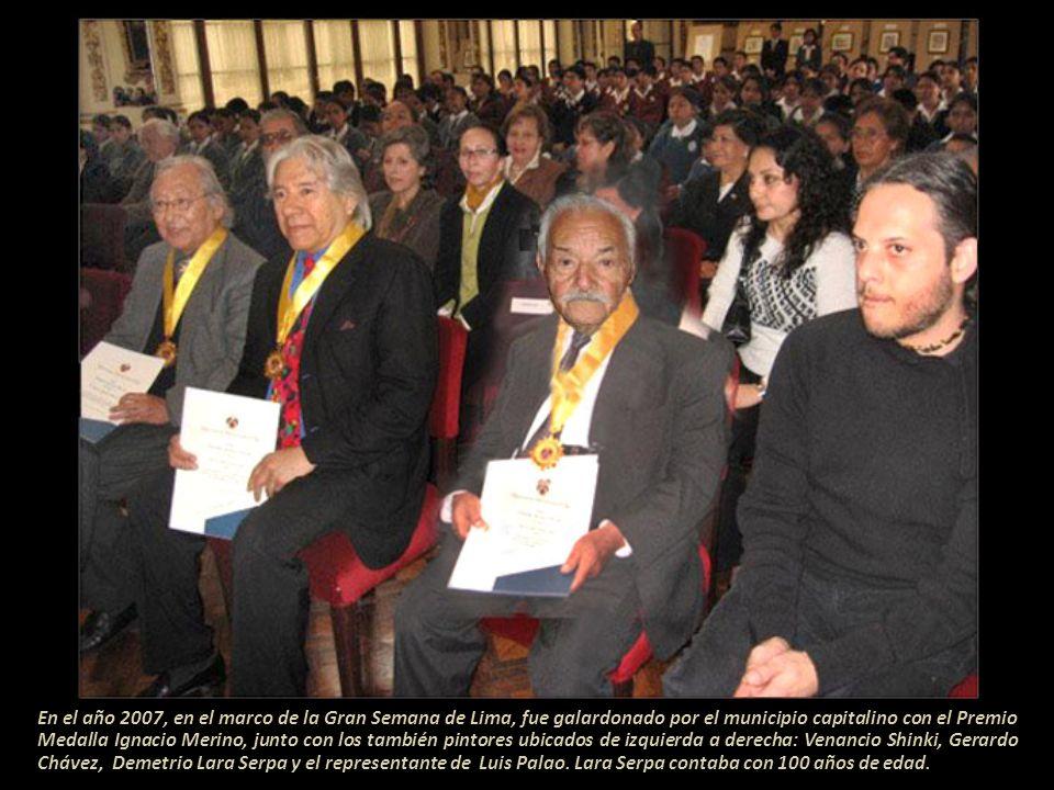 En el año 2007, en el marco de la Gran Semana de Lima, fue galardonado por el municipio capitalino con el Premio Medalla Ignacio Merino, junto con los también pintores ubicados de izquierda a derecha: Venancio Shinki, Gerardo Chávez, Demetrio Lara Serpa y el representante de Luis Palao.