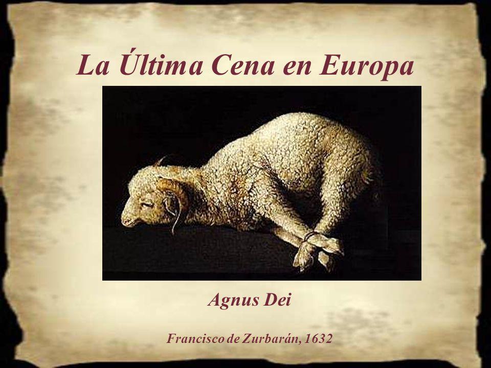 La Última Cena en Europa