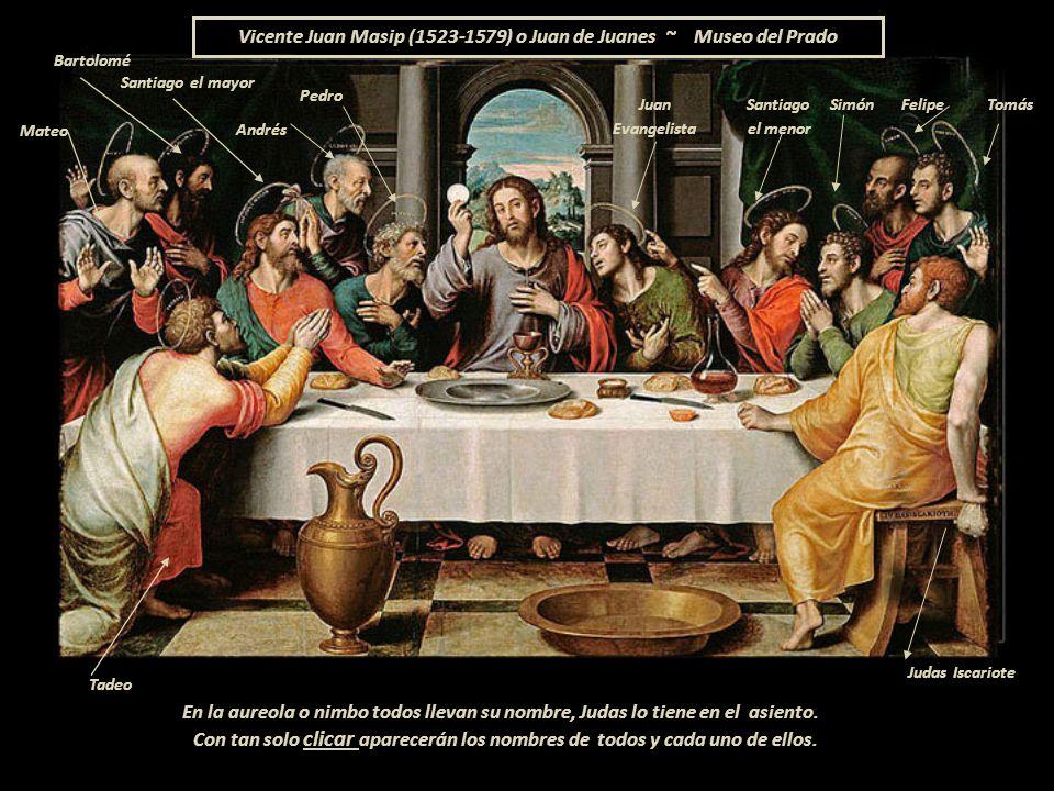 Vicente Juan Masip (1523-1579) o Juan de Juanes ~ Museo del Prado
