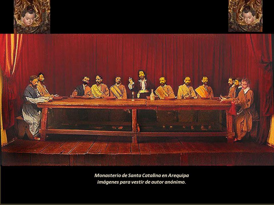 Monasterio de Santa Catalina en Arequipa imágenes para vestir de autor anónimo.