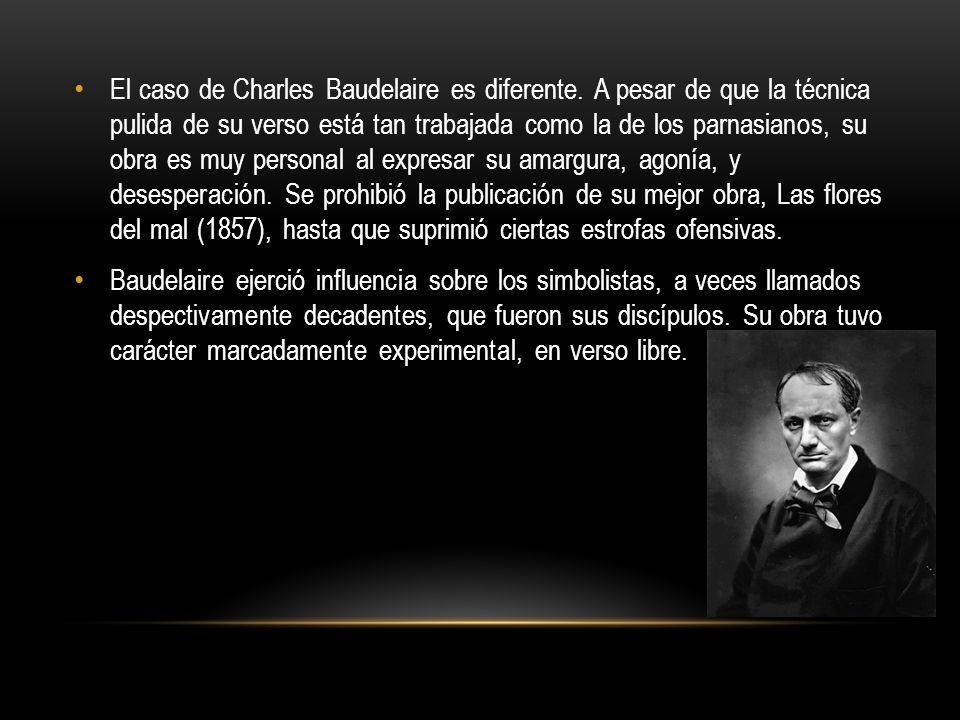 El caso de Charles Baudelaire es diferente
