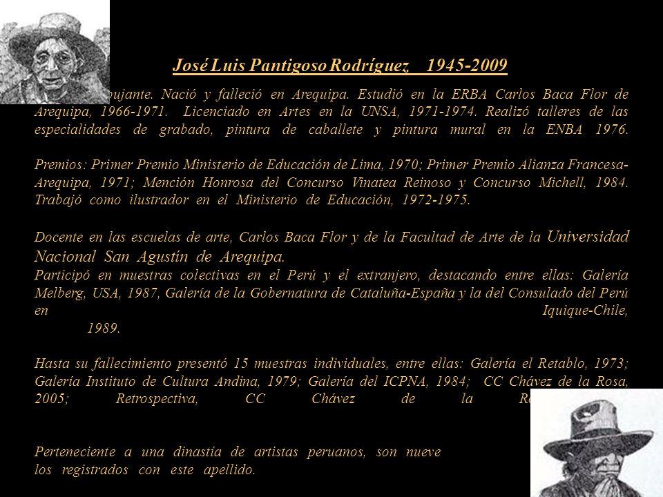 José Luis Pantigoso Rodríguez 1945-2009