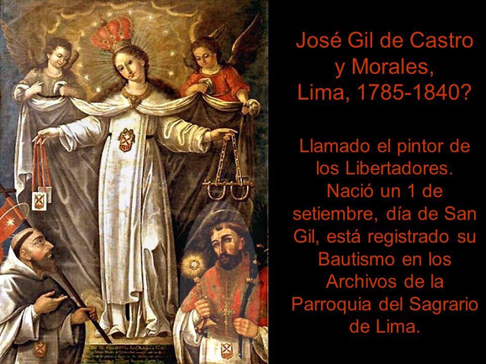 José Gil de Castro y Morales, Lima, 1785-1840
