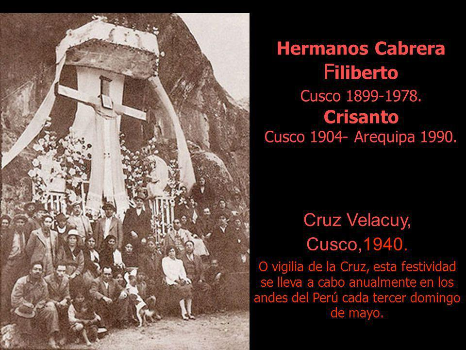 Hermanos Cabrera Filiberto Cusco 1899-1978
