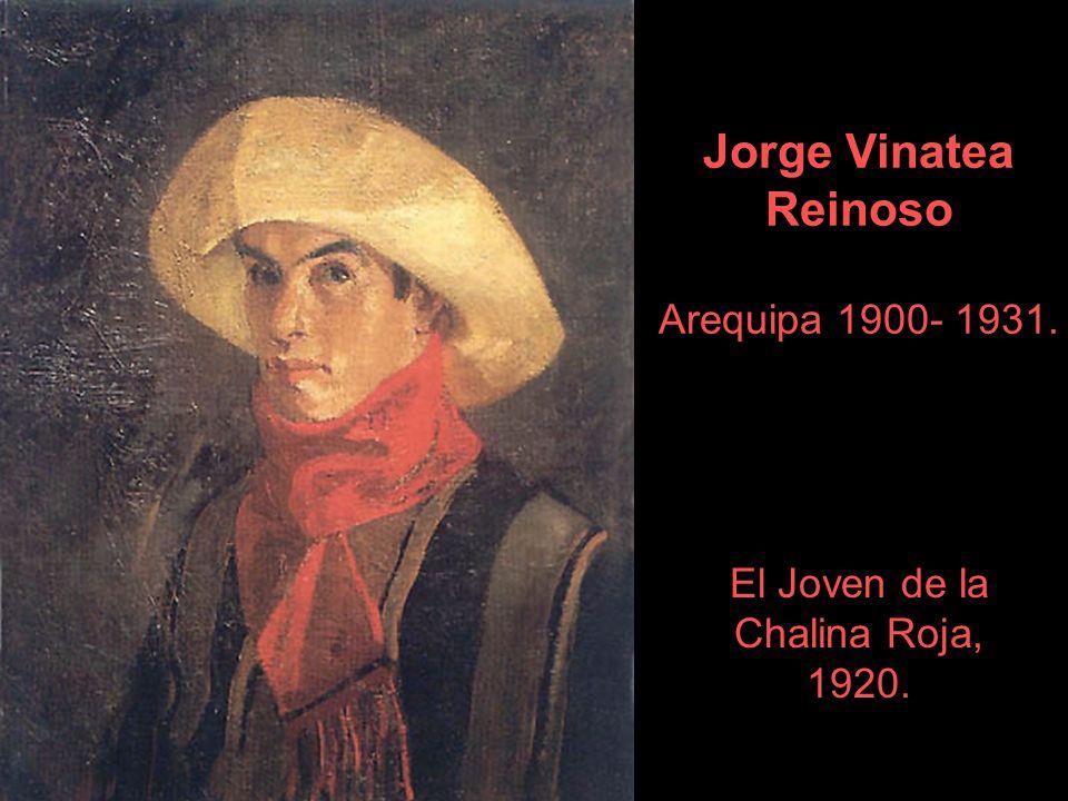 Jorge Vinatea Reinoso Arequipa 1900- 1931.