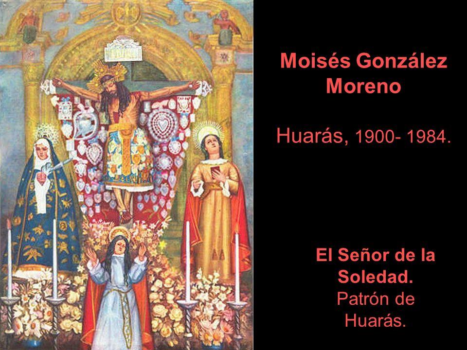 Moisés González Moreno Huarás, 1900- 1984.
