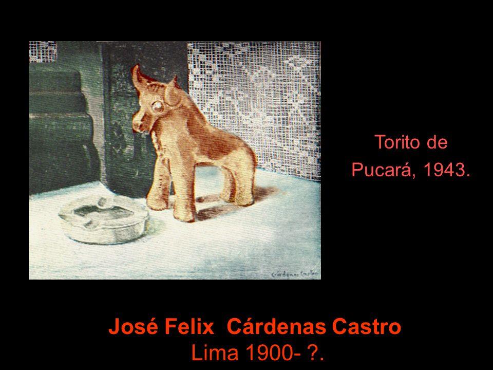 José Felix Cárdenas Castro Lima 1900- .