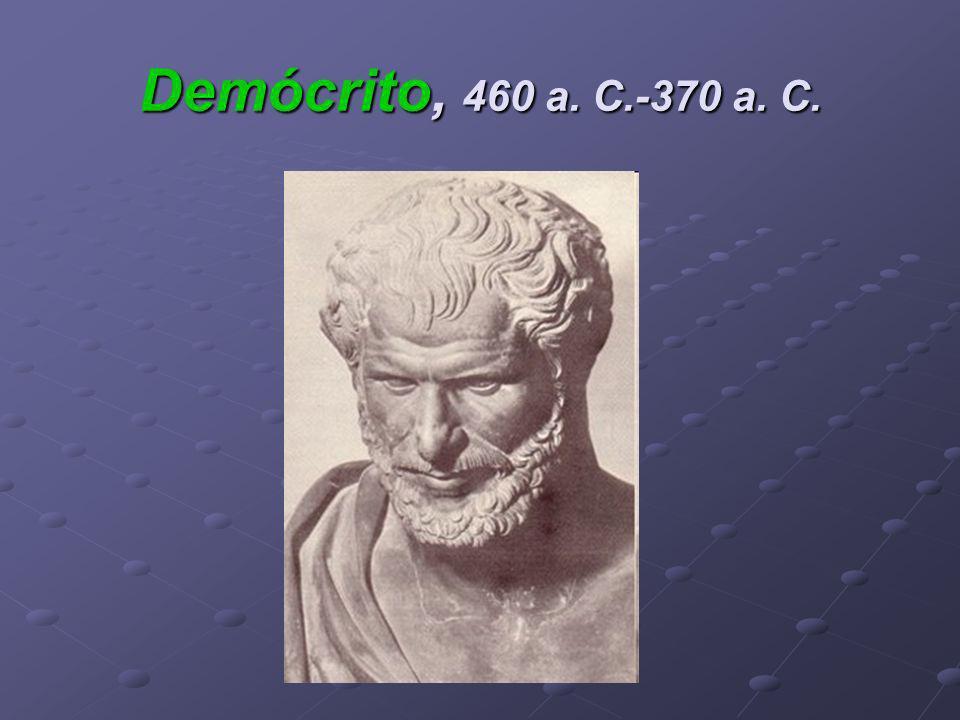 Demócrito, 460 a. C.-370 a. C.