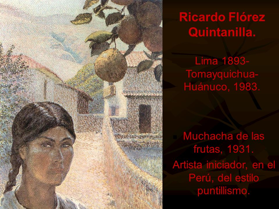 Ricardo Flórez Quintanilla. Lima 1893- Tomayquichua-Huánuco, 1983.