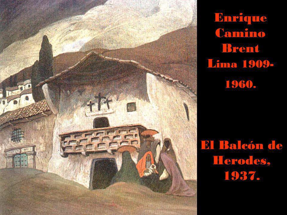 Enrique Camino Brent Lima 1909-1960.