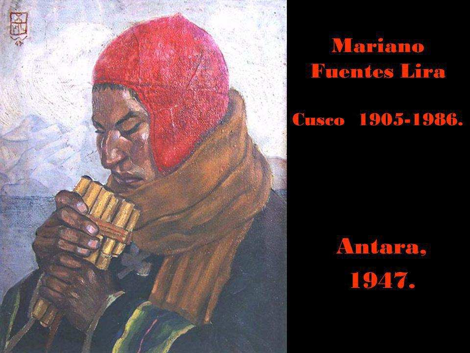 Mariano Fuentes Lira Cusco 1905-1986.