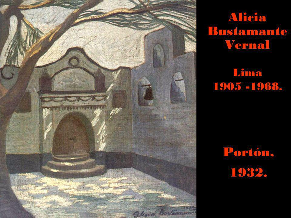 Alicia Bustamante Vernal Lima 1905 -1968.