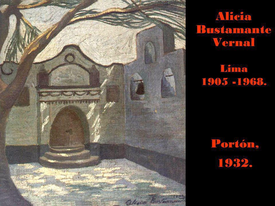 Alicia Bustamante Vernal Lima 1905 -1968.