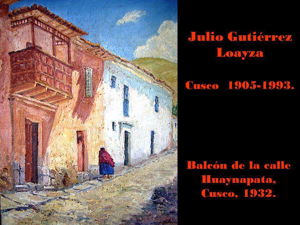 Julio Gutiérrez Loayza Cusco 1905-1993.