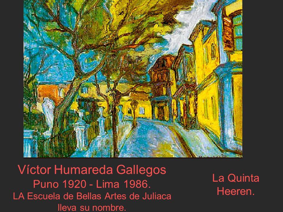 Víctor Humareda Gallegos Puno 1920 - Lima 1986