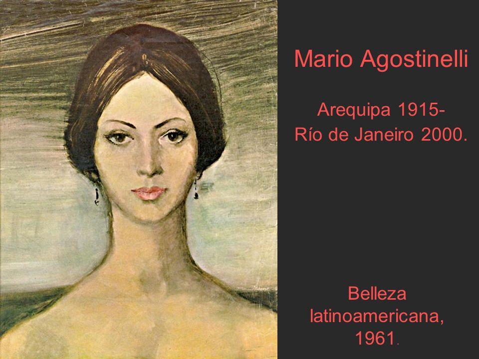 Mario Agostinelli Arequipa 1915- Río de Janeiro 2000.