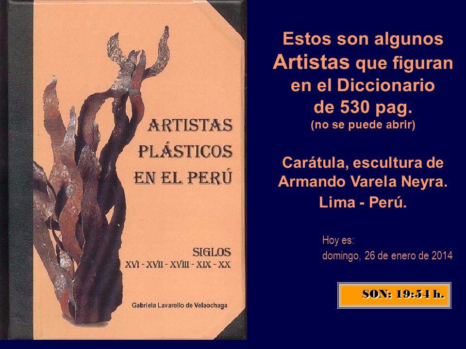 Estos son algunos Artistas que figuran en el Diccionario de 530 pag
